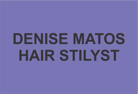 denise matos hair stilyst