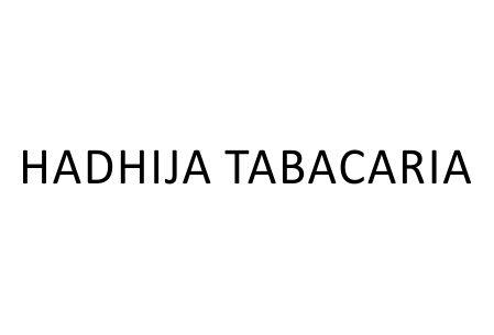 HADHIJA TABACARIA