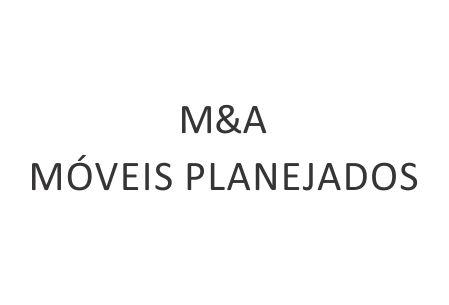 M&A MÓVEIS PLANEJADOS