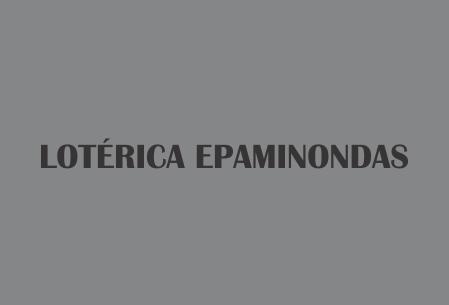 LOTÉRICA EPAMINONDAS