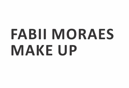 Fabii Moraes Make Up