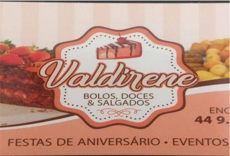 VALDIRENE BOLOS, DOCES E SALGADOS