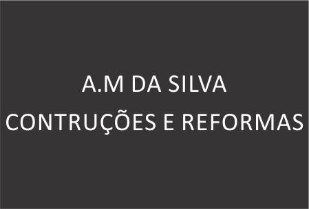 A.M DA SILVA CONTRUÇÕES E REFORMAS