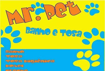 MR. PET BANHO E TOSA