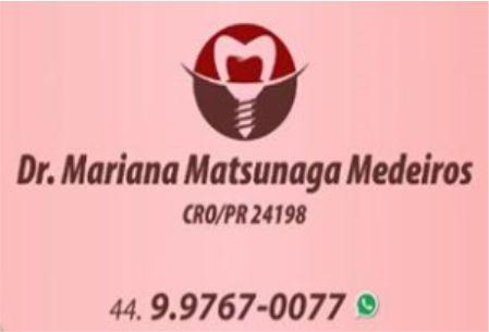 DRA. MARIANA MATSUNAGA MEDERIOS CIRURGIÃ DENTISTA