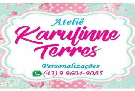 Ateliê Karulinne Terres Personalizações