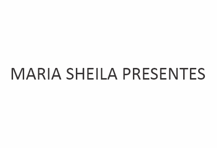 MARIA SHEILA PRESENTES